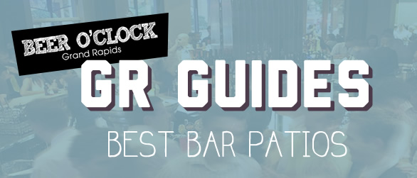 Grand Rapids Guides: Best Grand Bar Patios