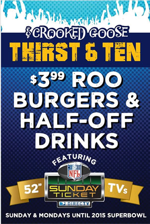 Thirst and 10 at Crooked Goose: 3.99 roo burgers and half off drinks, Sunday and Monday
